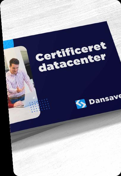 Certificeret datacenter i enten Danmark eller EU